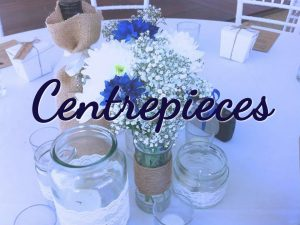 Centrepieces